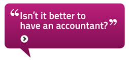 Isn't it better to have an accountant?